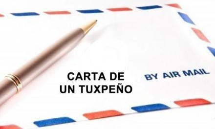 CARTA DE UN TUXPEÑO