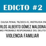 EDICTO #2: OFICIO 720 – CAUSA PENAL 76/2015-IV – CARLOS ALBERTO GÓMEZ MALDONADO