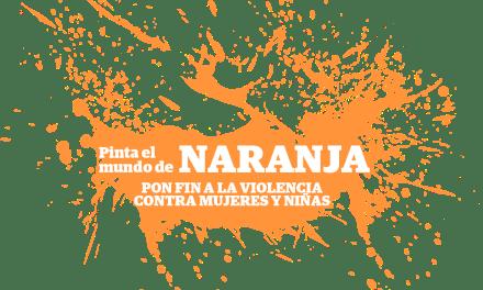 DÍA NARANJA: Día Contra la Violencia hacia la Mujer