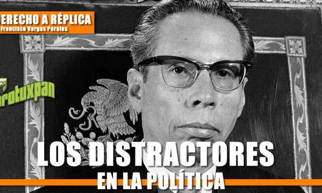 LOS DISTRACTORES EN LA POLÍTICA