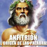 El origen de la palabra «Anfitrión»
