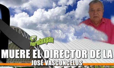 Muere el Director de la José Vasconcelos