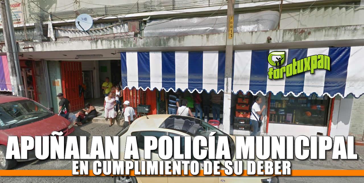 Apuñalan a Policía Municipal en Cumplimiento de su Deber