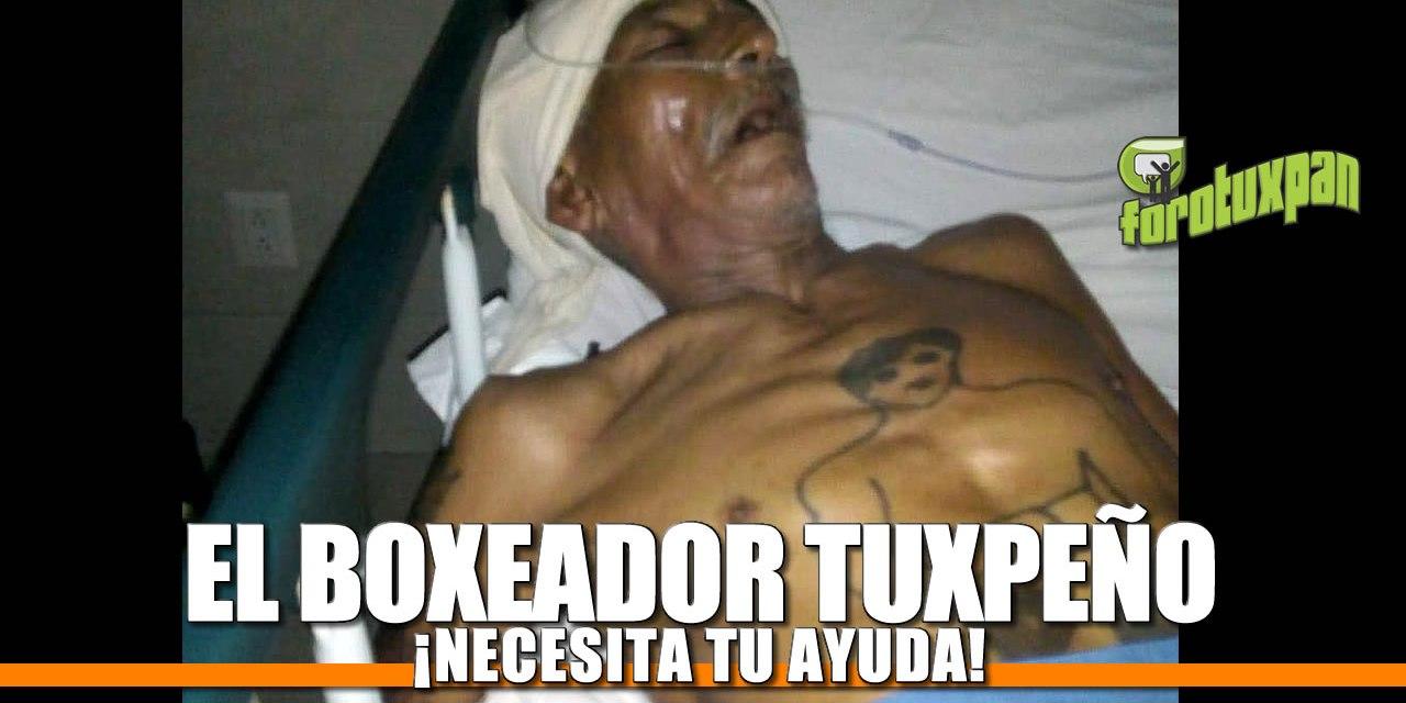 ¡El Boxeador Tuxpeño NECESITA TU AYUDA!