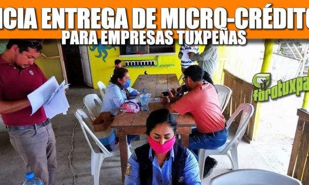 INICIA ENTREGA DE MICRO CRÉDITOS PARA EMPRESAS TUXPEÑAS