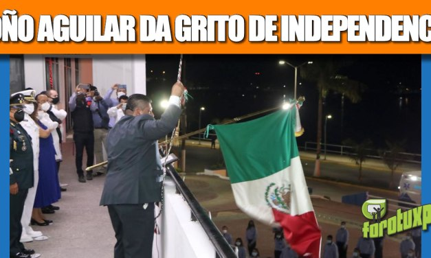 TOÑO AGUILAR DA GRITO VIRTUAL DE INDEPENDENCIA