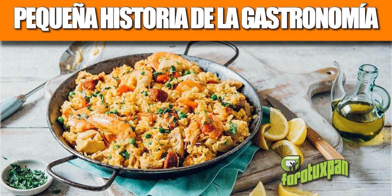 Pequeña historia de la Gastronomía