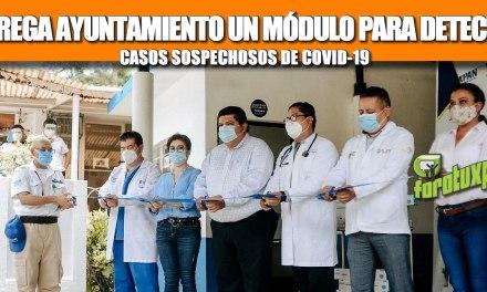 ENTREGA AYUNTAMIENTO UN MÓDULO PARA DETECTAR CASOS SOSPECHOSOS DE COVID-19