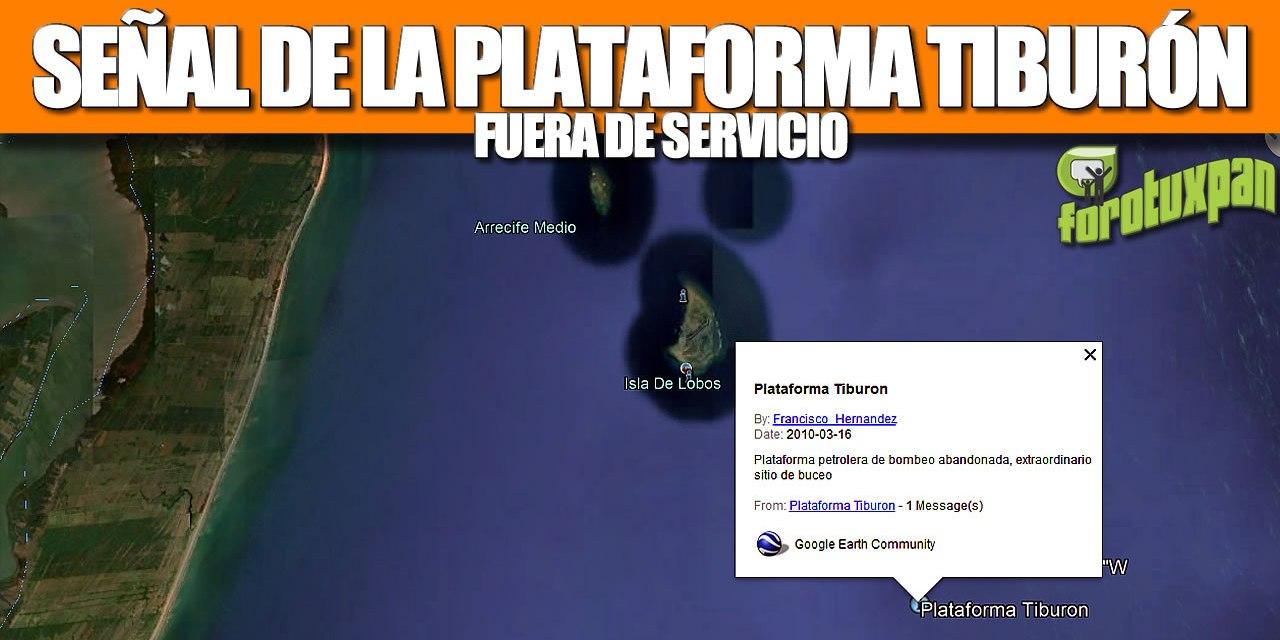 SEÑAL DE LA PLATAFORMA TIBURÓN FUERA DE SERVICIO