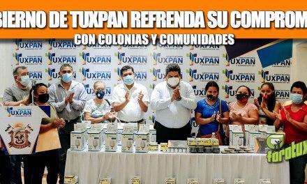 GOBIERNO DE TUXPAN REFRENDA SU COMPROMISO CON COLONIAS Y COMUNIDADES.