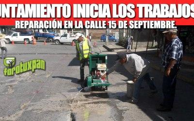 GOBIERNO DE TUXPAN INICIA LOS TRABAJOS DE REPARACIÓN EN LA CALLE 15 DE SEPTIEMBRE.