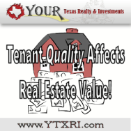 Tenant Quality Affects Real Estate Value