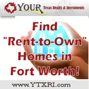 Find Rent to Own Homes in Fort Worth Texas