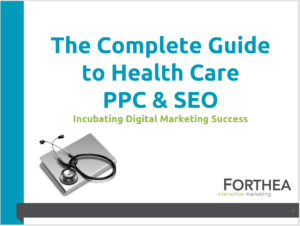 The Complete Guide to Health Care PPC & SEO