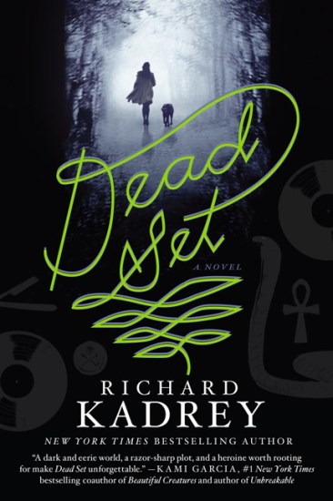 Book Review – Dead Set by Richard Kadrey