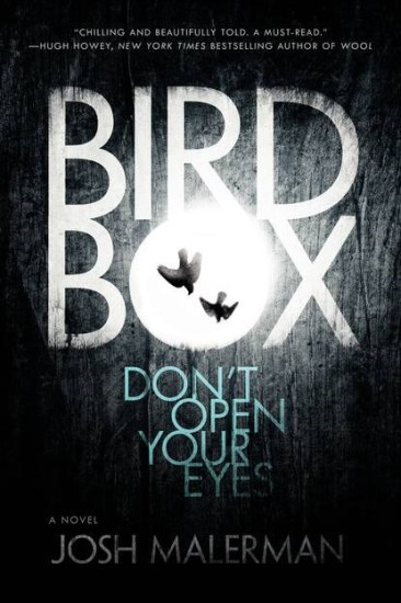 Book Review – Bird Box: A Novel by Josh Malerman