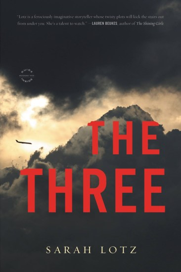 Book Review – The Three: A Novel by Sarah Lotz