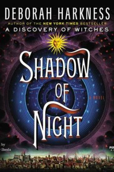 Audiobook Review – Shadow of Night (All Souls Trilogy #2) by Deborah Harkness