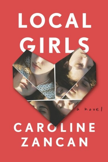 Early Review – Local Girls: A Novel by Caroline