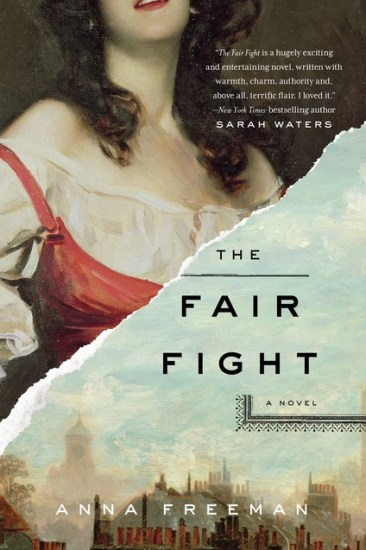 Early Review – The Fair Fight: A Novel by Anna Freeman