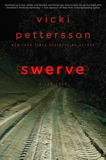 Early Review – Swerve by Vicki Pettersson