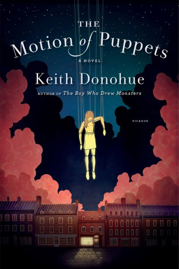 Waiting on Wednesday – The Motion of Puppets: A Novel by Keith Donohue