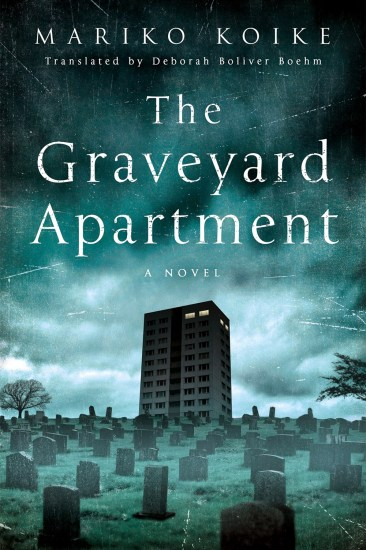 Waiting on Wednesday – The Graveyard Apartment: A Novel by Mariko Koike
