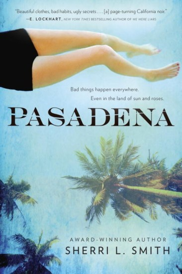 Waiting on Wednesday – Pasadena by Sherri L. Smith
