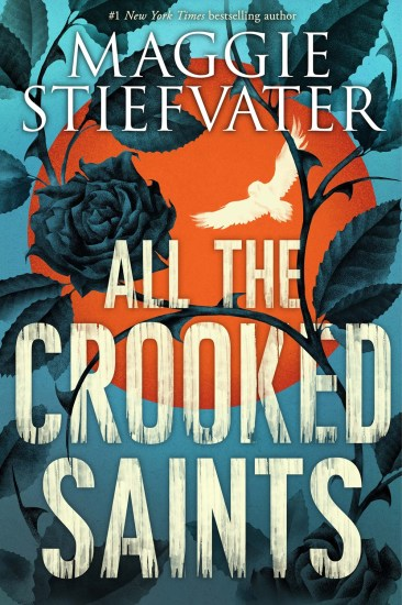 Waiting on Wednesday – All the Crooked Saints by Maggie Stiefvater