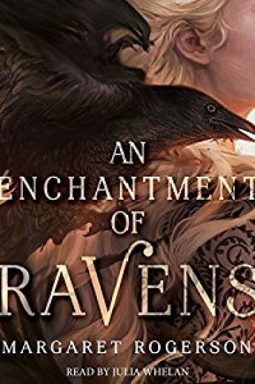Audiobook Review – An Enchantment of Ravens by Margaret Rogerson