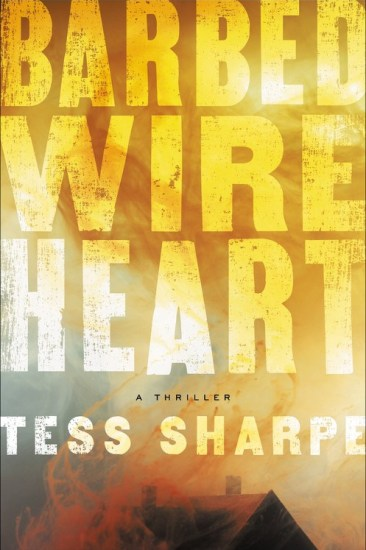 Waiting on Wednesday – Barbed Wire Heart by Tess Sharpe