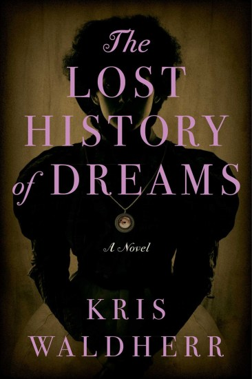 Waiting on Wednesday – The Lost History of Dreams by Kris Waldherr