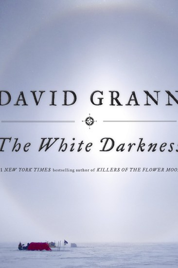 Waiting on Wednesday – The White Darkness by David Grann