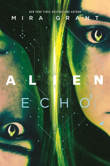 Waiting on Wednesday – Alien: Echo: An Original Young Adult Novel of the Alien Universe by Mira Grant