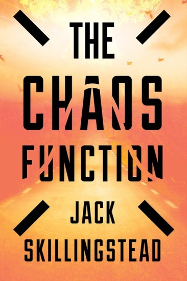 Waiting on Wednesday – The Chaos Function by Jack Skillingstead