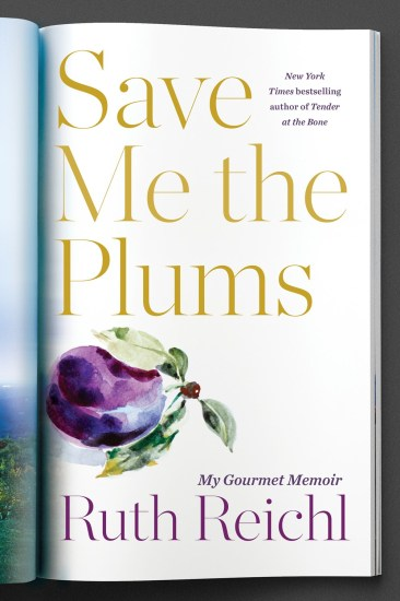 Waiting on Wednesday – Save Me the Plums: My Gourmet Memoir by Ruth Reichl