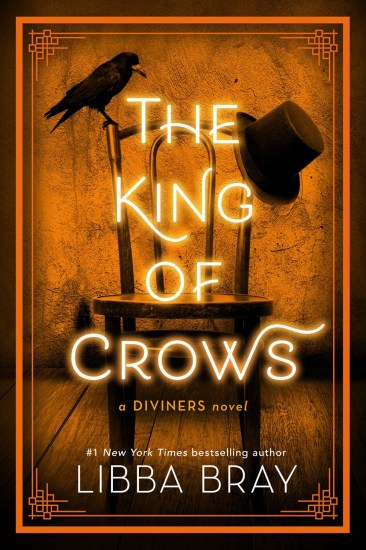 Waiting on Wednesday – The King of Crows (The Diviners #4) by Libba Bray