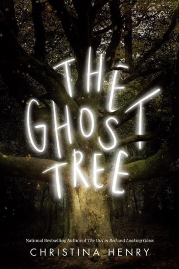 Waiting on Wednesday | The Ghost Tree by Christina Henry