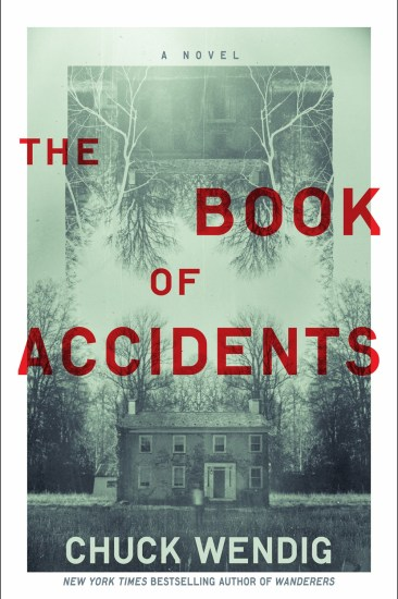 Can't Wait Wednesday | The Book of Accidents by Chuck Wendig