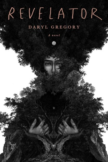 Can't Wait Wednesday | Revelator by Daryl Gregory