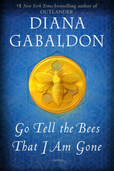 Can't Wait Wednesday | Go Tell the Bees That I Am Gone (Outlander #9) by Diana Gabaldon