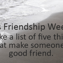 Writing Prompt for August 20: Friendship Week