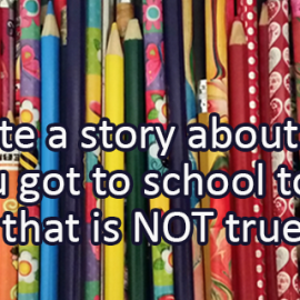 Writing Prompt for October 27: Going to School Story