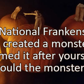 Writing Prompt for October 29: Frankenstein Day