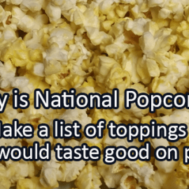 Writing Prompt for January 19: Popcorn Day!
