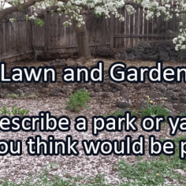 Writing Prompt for April 10: Garden