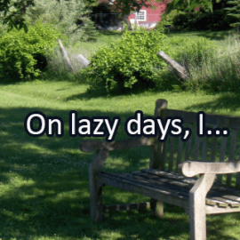 Writing Prompt for July 16: Lazy Days