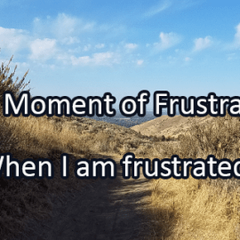 Writing Prompt for October 12: Frustration