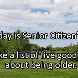 Writing Prompt for August 21: Senior Citizen Day