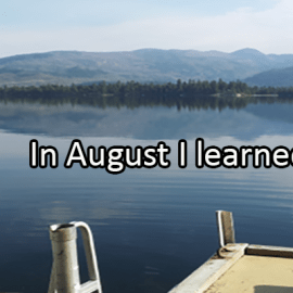 Writing Prompt for August 29: Learned in August